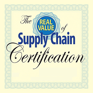 The Real Value of Supply Chain Certification